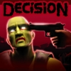 Decision - Зачистка зомби